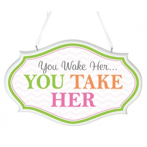 Lillian Rose You Wake Her Sign - Pink